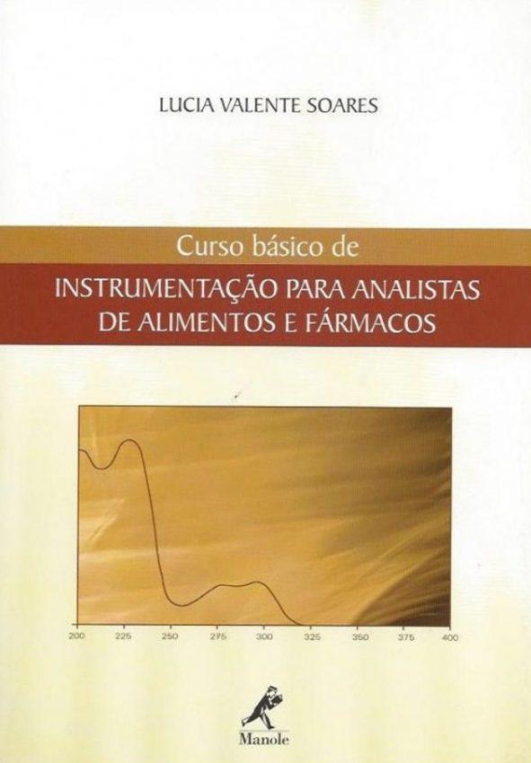 Curso básico de instrumentação Para Analistas de Alimentos e Fármacos